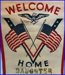 Rare WWII WELCOME HOME DAUGHTER Victory Banner Flag WAAC WAVE WASP WW2 HTF