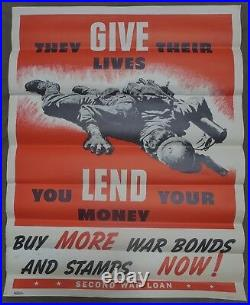THEY GIVE THEIR LIVES Rare ORIGINAL Early WW2 POSTER 2nd WAR LOAN BUY BONDS